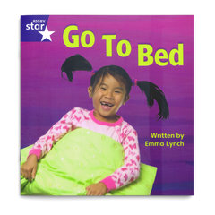 Go To Bed. Rigby Star Phonics