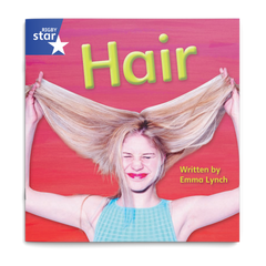 Hair. Rigby Star Phonics