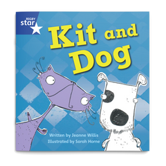 Kit and Dog. Rigby Star Phonics