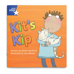 Kit's Kip. Rigby Star Phonics