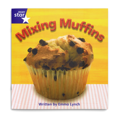 Mixing Muffins. Rigby Star Phonics