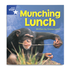 Munching Lunch. Rigby Star Phonics