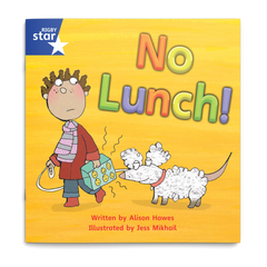 No Lunch. Rigby Star Phonics