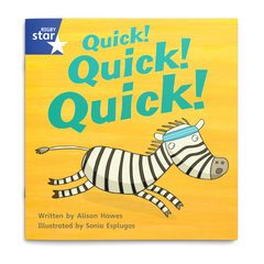 Quick! Quick! Quick! Rigby Star Phonics