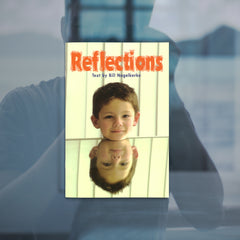 Reflections by Bill Nagelkerke, Sunshine Non-fiction