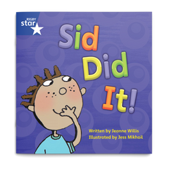 Sid Did It! Rigby Star Phonics