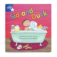 Sid and Duck. Rigby Star Phonics