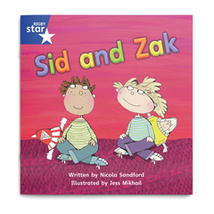 Sid and Zak. Rigby Star Phonics