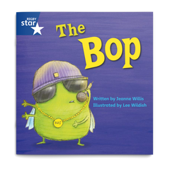 The Bop. Rigby Star Phonics
