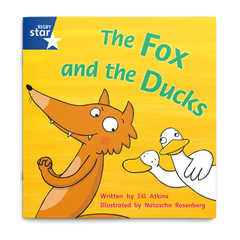 The Fox and the Ducks. Rigby Star Phonics