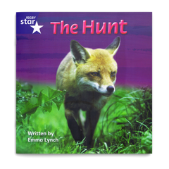 The Hunt. Rigby Star Phonics