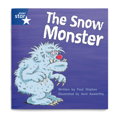 The Snow Monster. Rigby Star Phonics