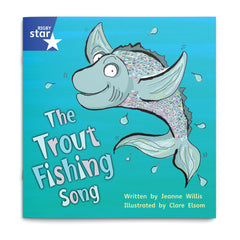 The Trout Fishing Song, Rigby Star Phonics