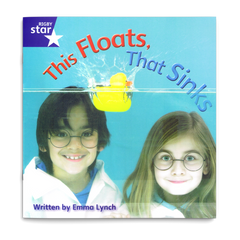 This Floats, That Sinks. Rigby Star Phonics