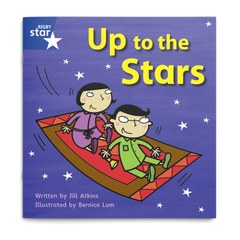 Up to the Stars. Rigby Star Phonics