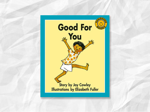 Good For You by Joy Cowley