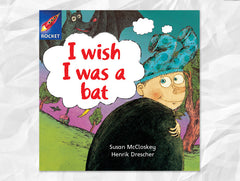 Cover of I Wish I Was a Bat, Rigby Rocket