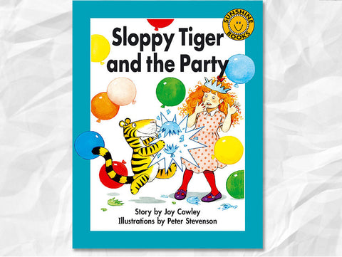 Sloppy Tiger and the Party by Joy Cowley