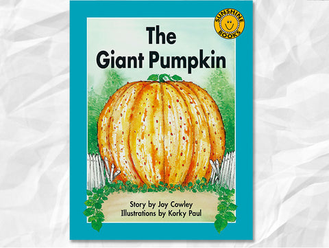 The Giant Pumpkin by Joy Cowley