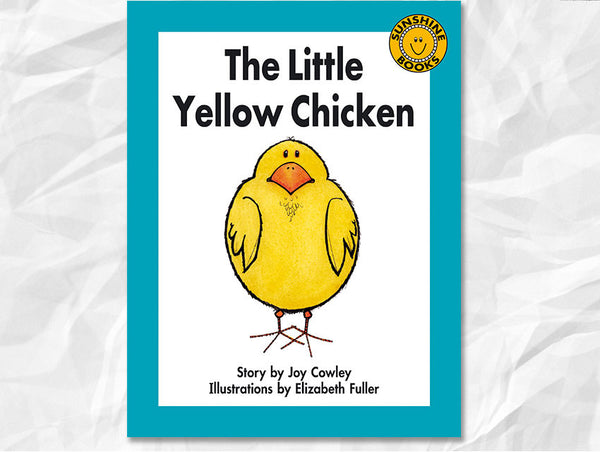 the little yellow chicken by joy cowley  u2013 edventure books