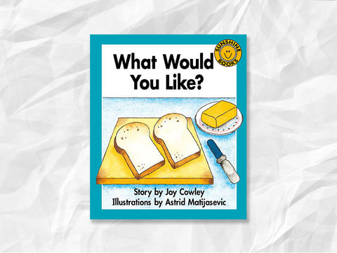 What Would You Like? by Joy Cowley