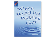Cover of Where Do All the Puddles Go? (Rigby Rocket)