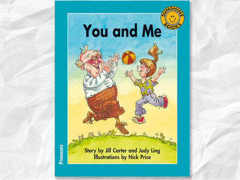 You and Me (Focus on Pronouns)