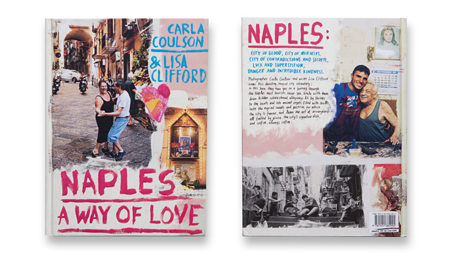 Naples: A Way of Love - Carla Coulson & Lisa Clifford