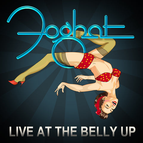"Autographed Copy of ""Foghat Live at the Belly Up""!"