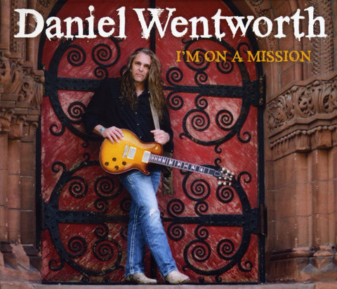 Daniel Wentworth- I'm on a Mission