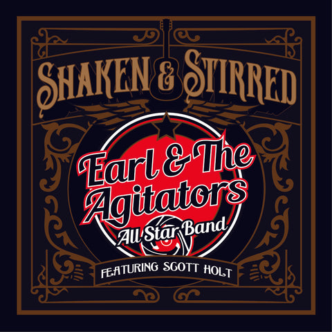 "Autographed Copy of Earl & the Agitators NEW CD ""Shaken & Stirred""!"