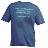 "Stone Blue T-Shirt - ""When I was Stone Blue, Rock n' Roll sure helped me through"""