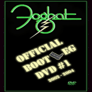 "FOGHAT DVD ""Official Bootleg VOL. 1"""