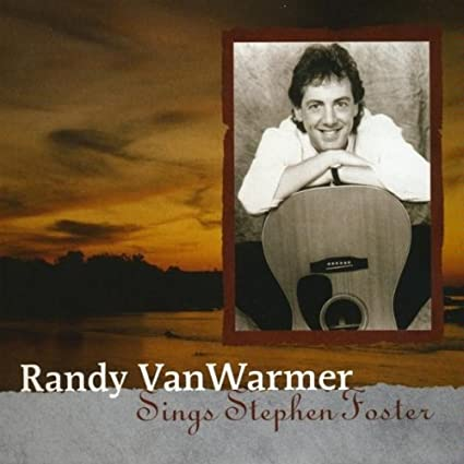 Randy VanWarmer Sings Stephen Foster CD