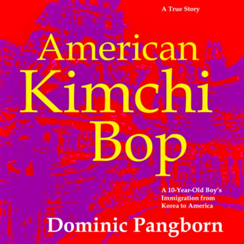 """American Kimchi Bop"" Signed Book and Illustrations by Pangborn with an Additional 50 Pages of Pangborn Art"
