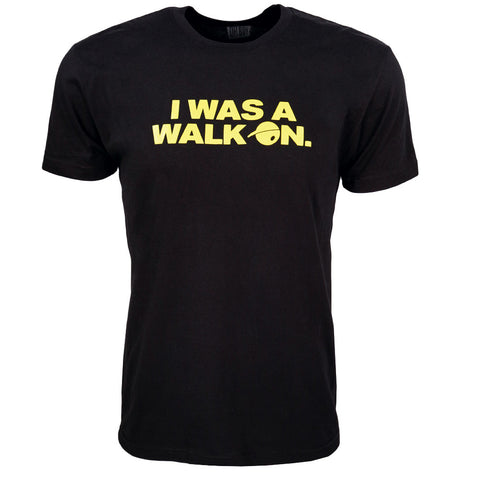 I Was A Walk On T-Shirt for Men