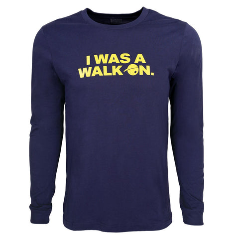 I Was A Walk On Long Sleeve T-Shirt for Men