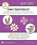 Hot Tipz Family Traditions Kit