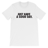 L.A. Beast Just Have A Good Day Tee