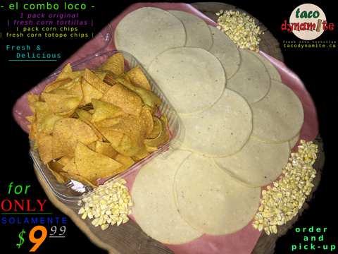 el combo loco <br> | fresh corn tortillas |