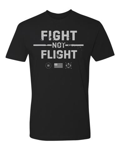 Fight Not Flight - Standard Shirt