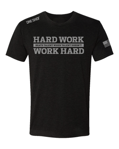 Hard Work Beats Talent - Tri Blend Standard Shirt