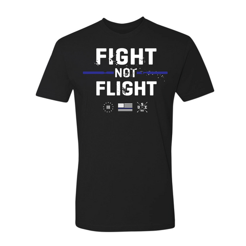 Fight Not Flight - Thin Blue Line (Limited Edition)