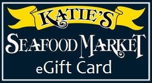 eGift Card - Katies Seafood Market
