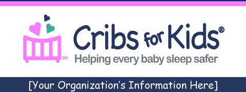Cribs for Kids® Banner 3' x 6'