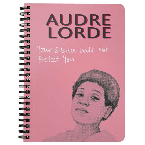 Audre Lorde Quote Spiral Notebook