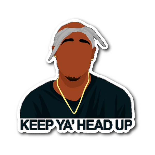 Keep Ya Head Up Tupac Sticker