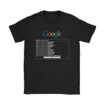 "Google: ""Black Women Are"" T-Shirt"