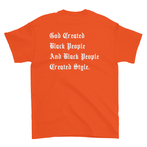 Black People Created Style T-Shirt