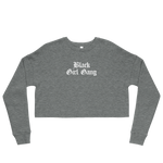 Black Girl Gang Cropped Sweatshirt